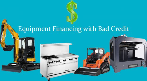 Equipment Financing with Bad Credit