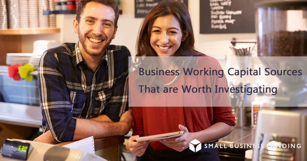 Working Capital Sources For Your Business