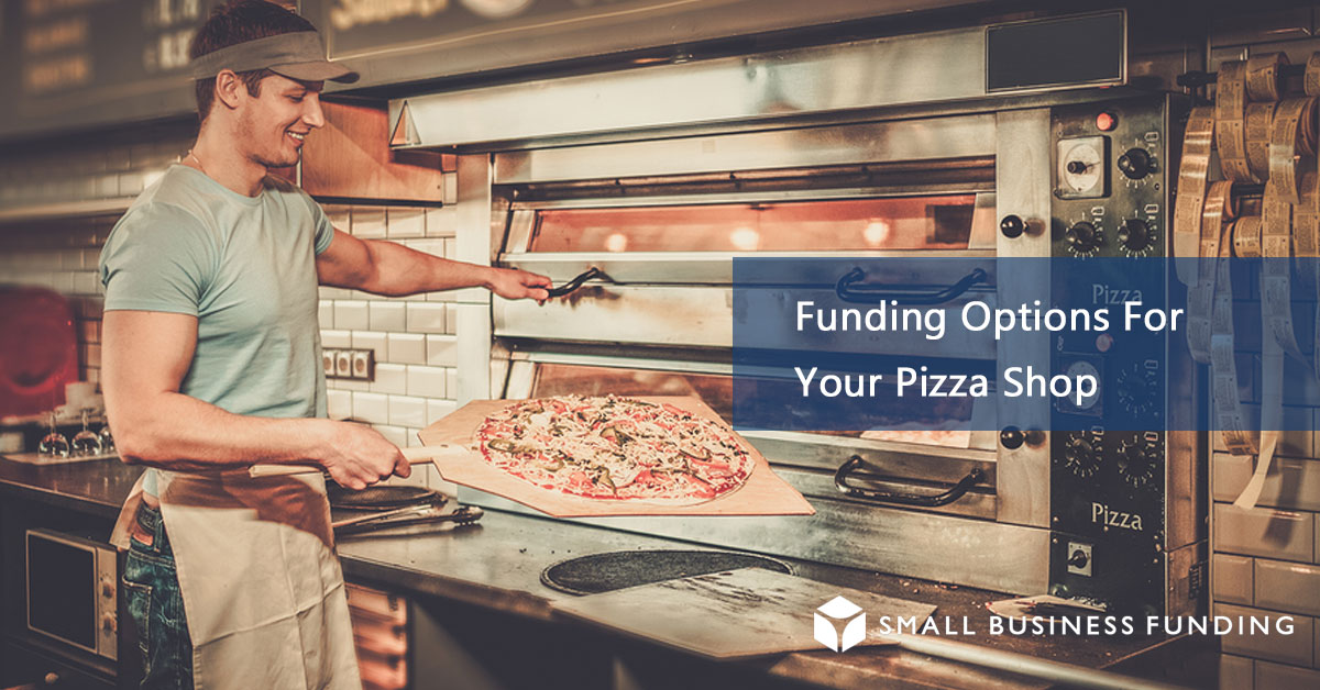 Pizza Shop Loans