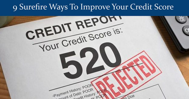 9 surefire ways to improve your credit score