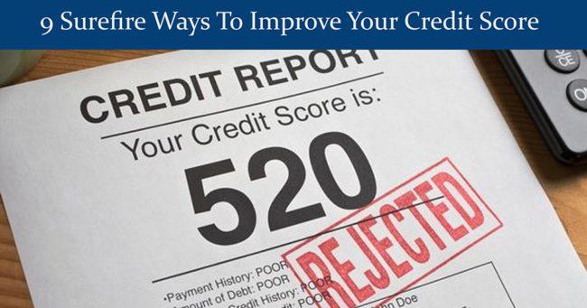 9 surefire ways to improve your credit score