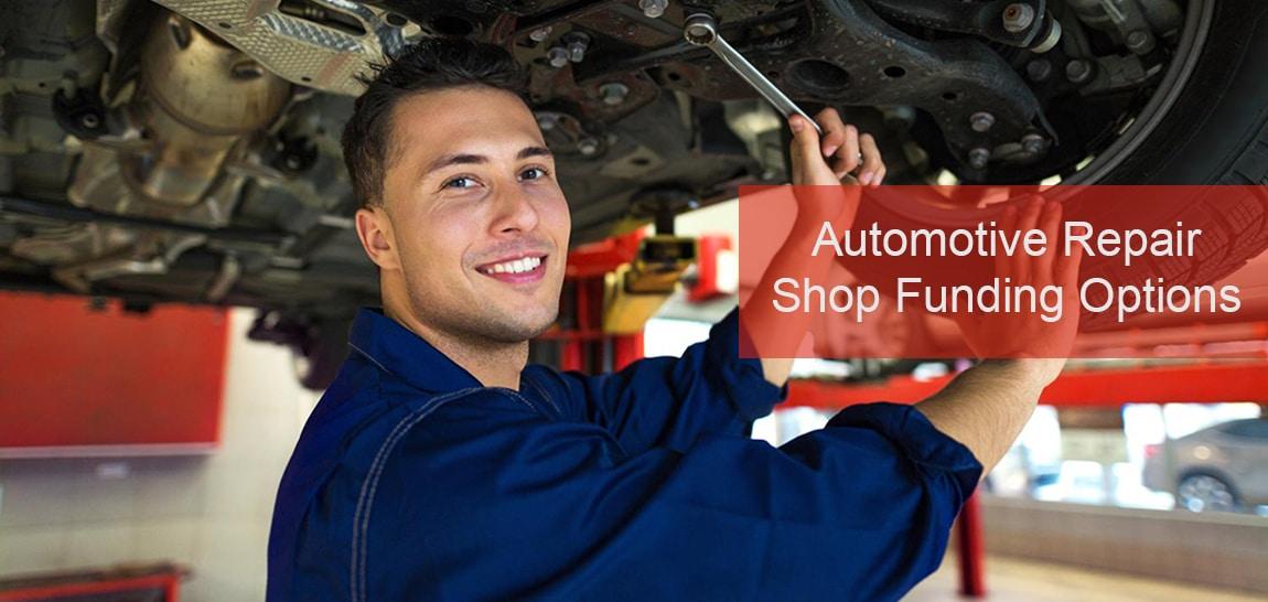 Automotive repair shop funding options