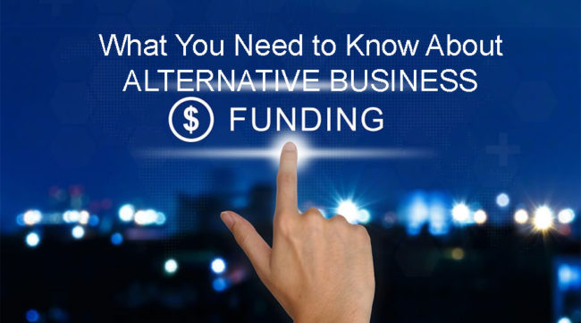 what you need to know about alternative business funding